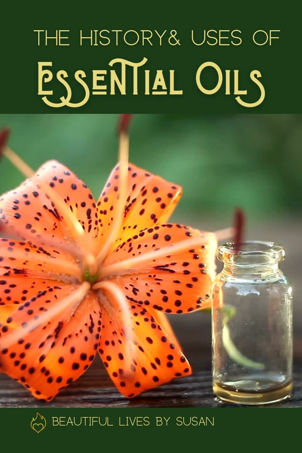 The History and Uses of Essential Oils