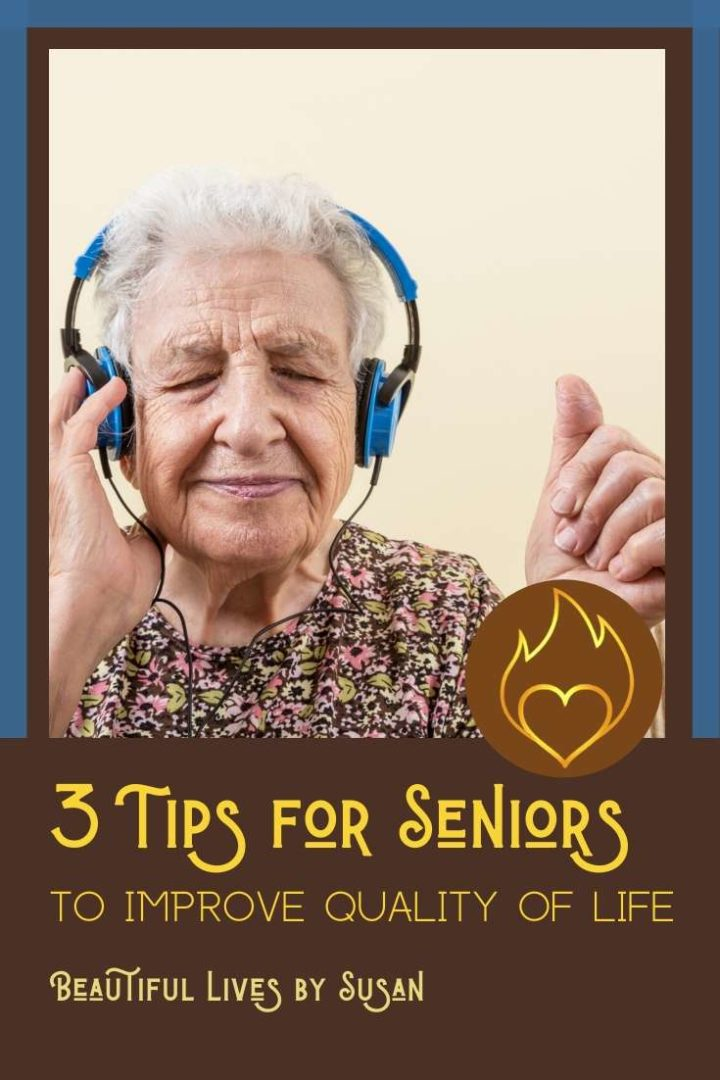 3 Tips for Seniors to Improve Quality of Life