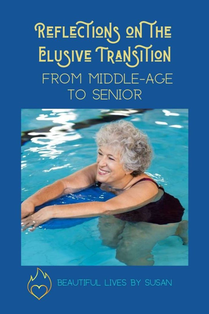 Reflections on the Elusive Transition from Middle-age to Senior