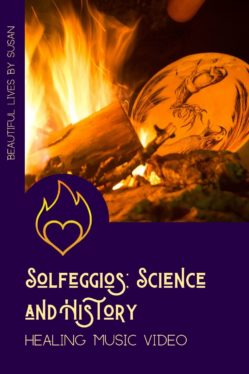 Solfeggios; Science and History