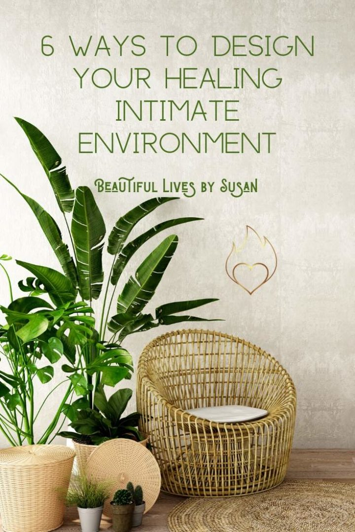 6-Ways-to-Design-Your-Healing-Intimate-Environment