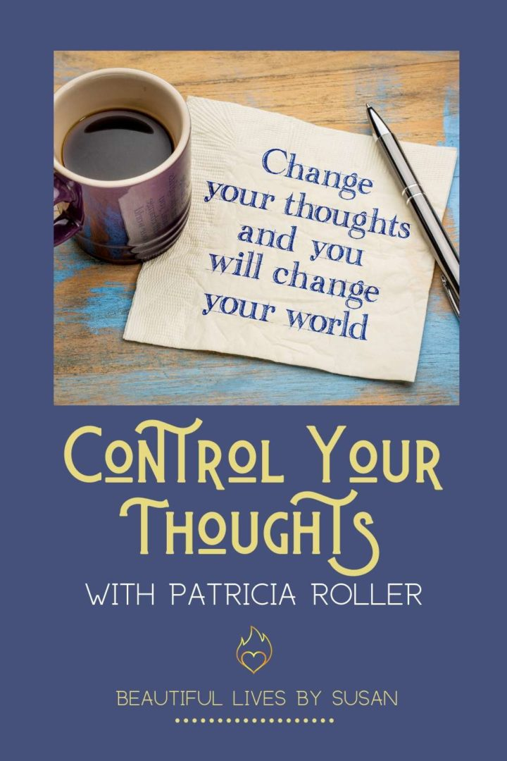 Control Your Thoughts with Patricia Roller