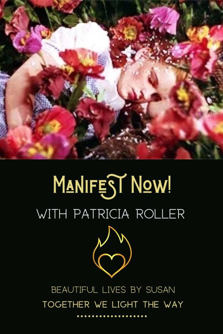 Manifest Now! with Patricia Roller