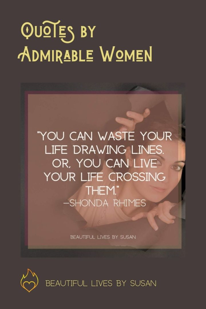 Quotes by Admirable Women