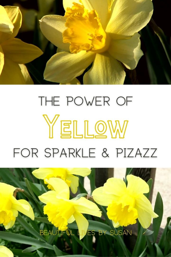 The Amazing Power of Yellow for Sparkle and Pizazz