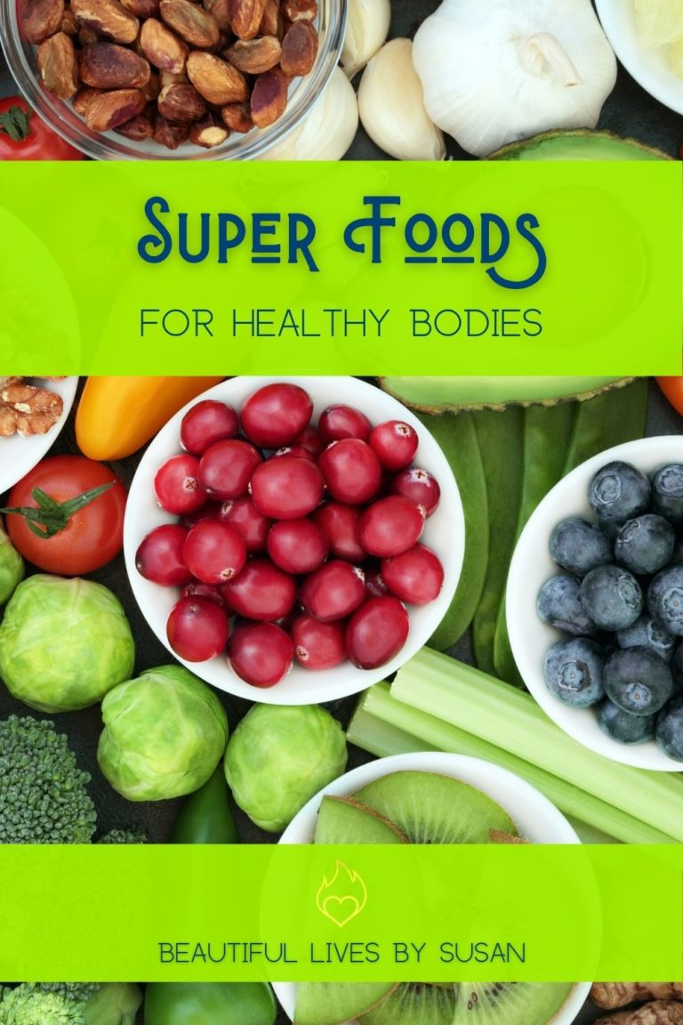 Super Foods Our Healthy Bodies