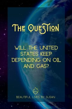 Will the US Keep Depending on Oil and Gas?