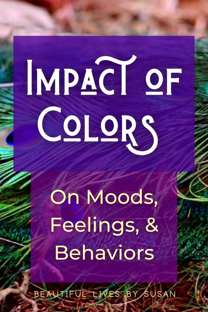 Impact of colors on moods, feelings, and behaviors
