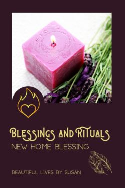 Blessings and Rituals • New Home Blessing