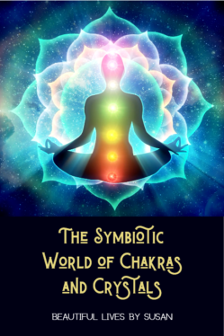 The Symbiotic World of Chakras and Crystals