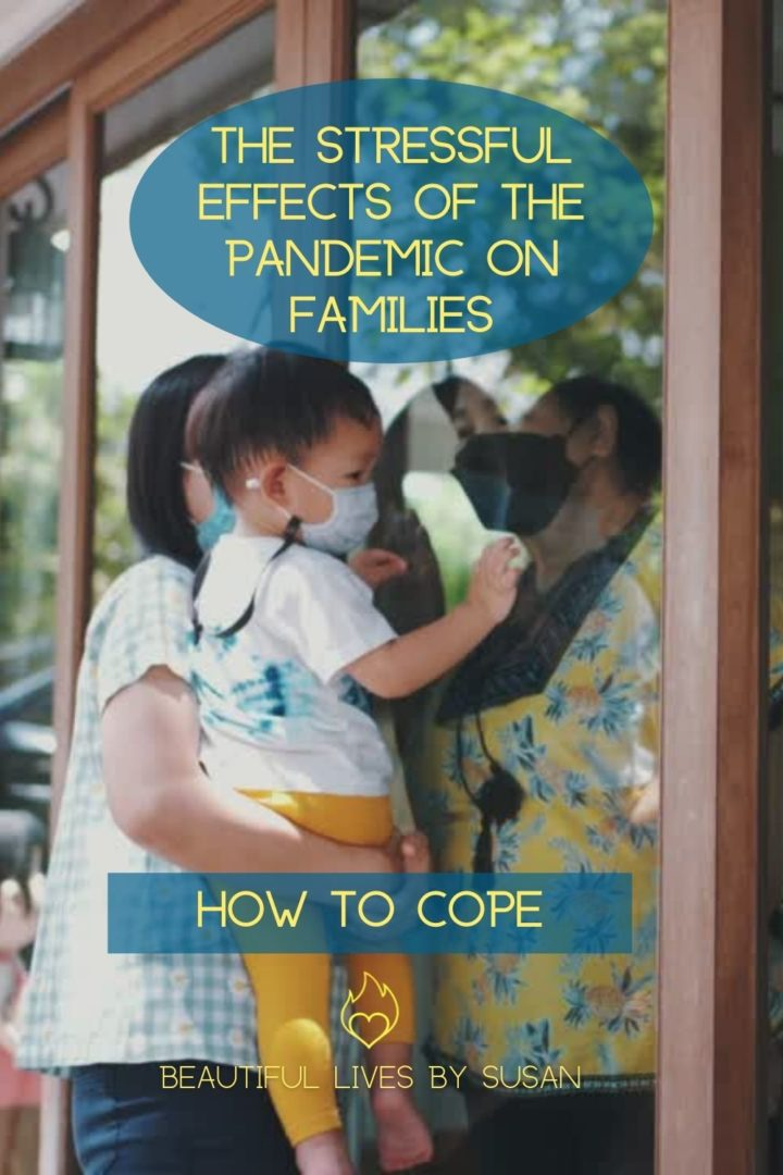The Stressful Effects of the Pandemic on Families