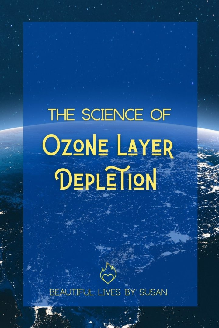 The Science of Ozone Layer Depletion