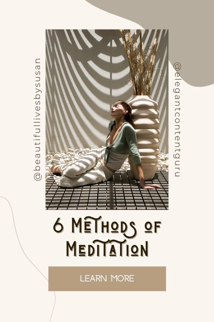 6 Methods of Meditation for a More Serene Lifestyle