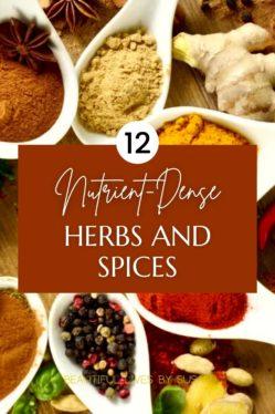 12 Nutrient-Dense Herbs and Spices for Amazing Benefits
